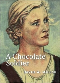 A Chocolate Soldier - Tippermuir Books