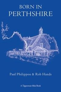 born-in-perthshire-tippermuir-books-paul-philippou-and-rob-hands-201x300