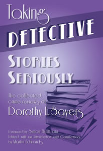 Taking Detective Stories Seriously - Dorothy L Sayers