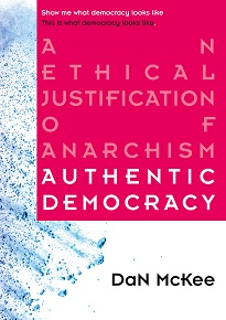 Authentic Democracy DaN McKee