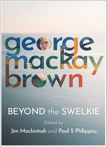 George Mackay Brown - Beyond the Swelkie - Tippermuir